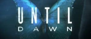 Until Dawn 惨劇の山荘 アンティルドーン(Until Dawn) 約15分間に渡るデモプレイ動画が公開!カップルを待ち受ける運命とは?
