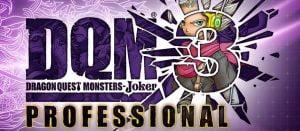 DQMJ3Pro「ドラゴンクエストモンスターズジョーカー3 プロフェッショナル」 引き継ぎも可能な新作!