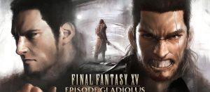 FF15, FF FF15DLC「エピソードグラディオ」 ストーリーに焦点をあてた日本語PV!力を求めて!