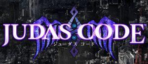"""JUDAS CODE PS Vita基本プレイ無料の""""JUDAS CODE""""の配信日が8月21日に決定!"""