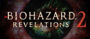 バイオハザード リベレーションズ2 吹き替え版トレイラーが2本公開!