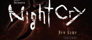 NightCry NightCry 日本語PC版の展開が決定!現在は、次世代機種に向けたクオリティ向上を開始中!